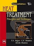 Heat Treatment: Principles and Techniques