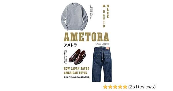 Ametora how japan saved american style kindle edition by w david ametora how japan saved american style kindle edition by w david marx arts photography kindle ebooks amazon fandeluxe Choice Image