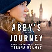 Abby's Journey | Steena Holmes