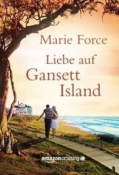 Liebe auf Gansett Island (Die McCarthys 1) (German Edition) by [Force, Marie]