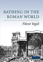 Bathing in the Roman World