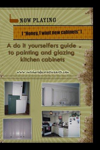 Honey, I want new cabinets!
