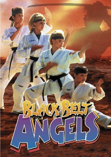 [Black Belt Angels by Monarch Video] (Black Belt Angels)