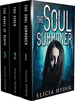 The Soul Summoner Series: Books 1-3: The Soul Summoner Series Boxset I (The Soul Summoner Boxsets) by [Hyder, Elicia]