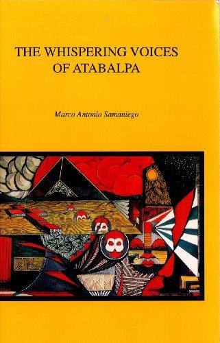 The Whispering Voices of Atabalpa (Baja California Literature in Translation, Volume - Marcos San San Antonio