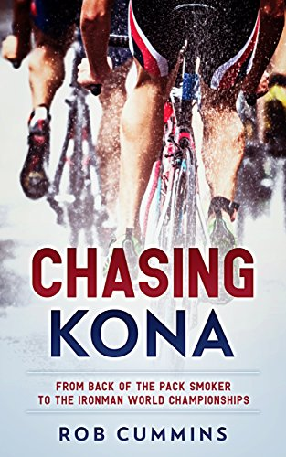 [E.b.o.o.k] Chasing Kona: From back of the pack smoker to racing the Ironman World Championships in Kona<br />[P.P.T]
