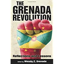 The Grenada Revolution   Reflections and Lessons