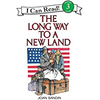The Long Way to a New Land (I Can Read Level 3)