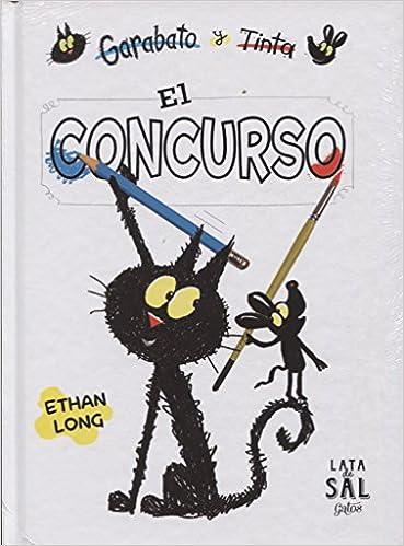 Garabato y Tinta: El concurso (Spanish Edition): Ethan Long, Lata de sal: 9788494564789: Amazon.com: Books