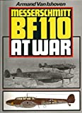 img - for Messerschmitt Bf 110 at War by Armand Van Ishoven (1985-12-16) book / textbook / text book
