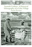 Scottish Crofters: A Historical Ethnography of a Celtic Village (Case Studies in Cultural Anthropology)