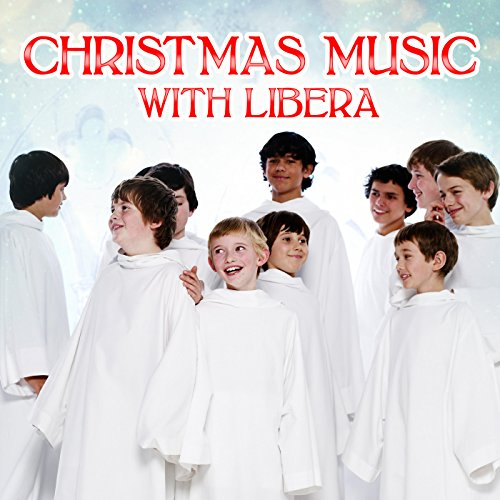 christmas music with libera explicit - Amazon Christmas Music