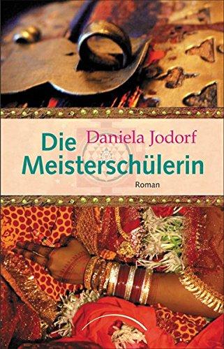 Die Meisterschülerin Broschiert – 1. September 2009 Daniela Jodorf Die Meisterschülerin J.Kamphausen 3899011953