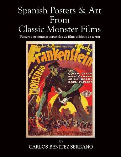 Descargar Libro Spanish Posters And Art From Classic Monster Films / Pósters Y Programas Españoles De Films Clásicos De Terror Carlos Benitez Serrano