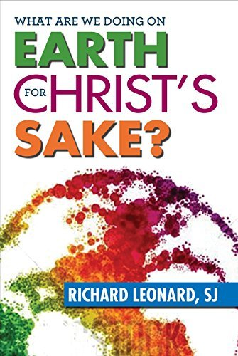 Download What Are We Doing on Earth for Christ's Sake? pdf epub