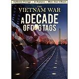 The Vietnam War: A Decade of Dog Tags