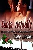 Santa, Actually