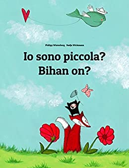 Io sono piccola? Bihan on?: Libro illustrato per bambini: italiano-bretone (Edizione bilingue) (Italian Edition) by [Winterberg, Philipp]