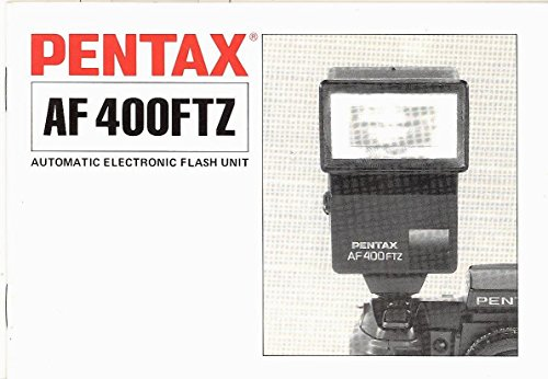 - Pentax AF400FTZ Automatic Electronic Flash Unit Original Instruction Manual