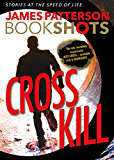 Cross Kill: An Alex Cross Story (BookShots)
