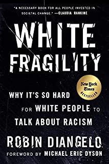 Book Cover: White Fragility: Why It's So Hard for White People to Talk About Racism