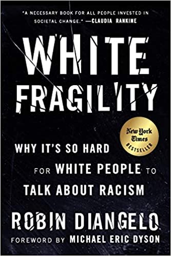 Review: White Fragility, Robin DiAngelo