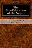 Carter Godwin Woodson's seminal book exploring the structural and systemic features of American education that cause entrenched and perpetuated social segregation, economic disparity, and class distinctions among people of color and white citizens. W...