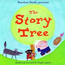 The Story Tree Audiobook by Hugh Lupton Narrated by Hugh Lupton