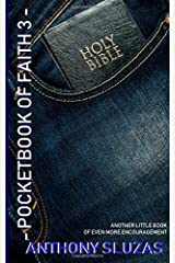 Pocketbook of Faith 3: Another Little Book of Even More Encouragement Paperback