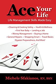 Ace Your Life: Life Management Skills Made Easy by [Sfakianos, Michele]