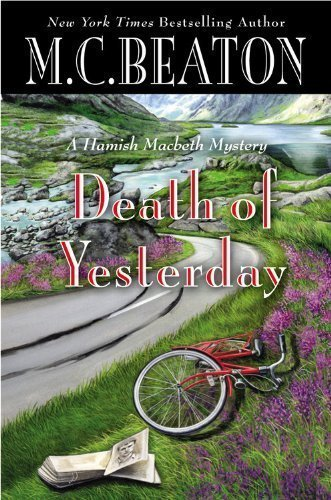 Death of Yesterday by M. C. Beaton (Mar 26 2013)