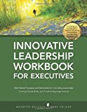Innovative Leadership Workbook for Executives