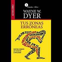 Tus Zonas Erroneas [Your Erroneous Zones]