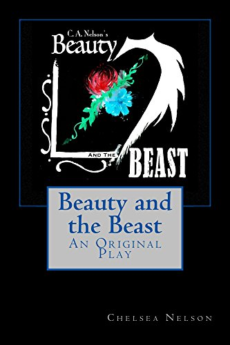 Beauty and the Beast: An Original Play (Fairy Tale Theater Beauty And The Beast)
