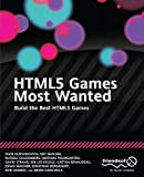 img - for HTML5 Games Most Wanted: Build the Best HTML5 Games by Egor Kuryanovich (2012-04-02) book / textbook / text book