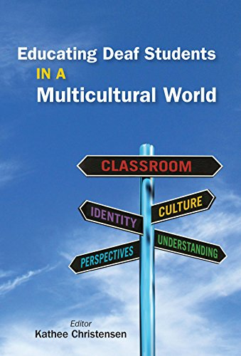 Educating Deaf Students in a Multicultural World