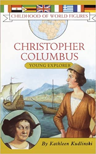 Book Christopher Columbus: Young Explorer (Childhood of World Figures)