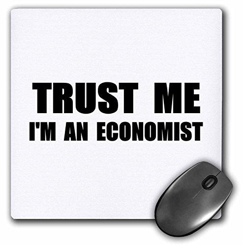 Trust me Im an Economist - fun Economics humor