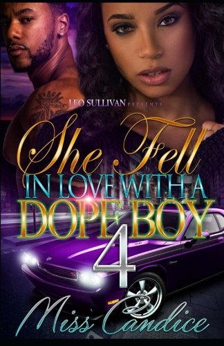 Books : She Fell In Love With A Dope Boy 4 (Volume 4)