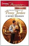 A Secret Disgrace, Penny Jordan, 0373238355