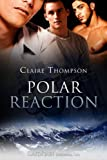 Front cover for the book Polar Reaction by Claire Thompson
