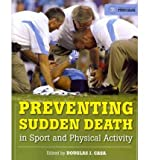 img - for [ Preventing Sudden Death in Sport and Physical Activity Casa, Douglas J. ( Author ) ] { Paperback } 2011 book / textbook / text book