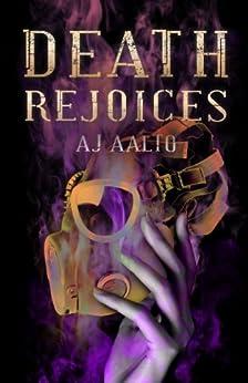 Death Rejoices (The Marnie Baranuik Files Book 2) by [Aalto, A.J.]