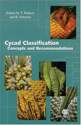 Cycad Classification: Concepts and Recommendations by Brand: CABI