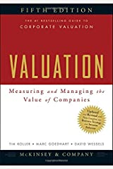Valuation: Measuring and Managing the Value of Companies, 5th Edition Hardcover