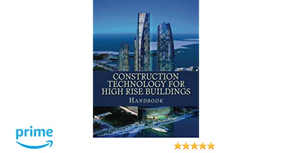 Construction technology for high rise buildings handbook bassem construction technology for high rise buildings handbook bassem m m 9781511877329 amazon books reheart Choice Image