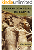 LA GRAN CONCUBINA DE EGIPTO