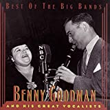 Benny Goodman & His Great Vocalists