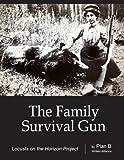 The Family Survival Gun