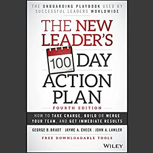 The New Leader's 100-Day Action Plan: Fourth Edition Audiobook